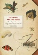 Neri, Janice - Insect and the Image - 9780816667659 - V9780816667659