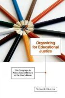 Fabricant, Michael B. - Organizing for Educational Justice: The Campaign for Public School Reform in the South Bronx - 9780816669608 - V9780816669608