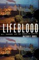 Huber, Matthew T. - Lifeblood - 9780816677856 - V9780816677856