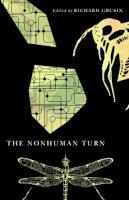- The Nonhuman Turn (Center for 21st Century Studies) - 9780816694679 - V9780816694679