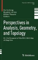 - 296: Perspectives in Analysis, Geometry, and Topology: On the Occasion of the 60th Birthday of Oleg Viro (Progress in Mathematics) - 9780817682767 - V9780817682767