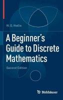 Wallis, W.D. - A Beginner's Guide to Discrete Mathematics - 9780817682859 - V9780817682859