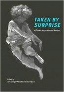 - Taken by Surprise: A Dance Improvisation Reader - 9780819566485 - V9780819566485
