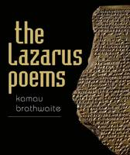 Brathwaite, Kamau - The Lazarus Poems (Wesleyan Poetry Series) - 9780819576873 - V9780819576873