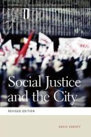 Harvey, David - Social Justice and the City (Geographies of Justice and Social Transformation) - 9780820334035 - V9780820334035
