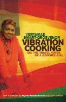 Smart-Grosvenor, Vertamae - Vibration Cooking: or, The Travel Notes of a Geechee Girl - 9780820337395 - V9780820337395