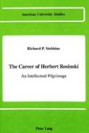 Stebbins, Richard P - The Career of Herbert Rosinski - 9780820409030 - V9780820409030