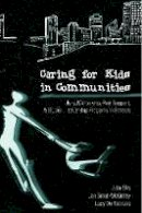 Ellis, Julia, Small-McGinley, Jan, De Fabrizio, Lucy - Caring for Kids in Communities: Using Mentorship, Peer Support, and Student Leadership Programs in Schools (Counterpoints) - 9780820418346 - V9780820418346