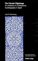 Rosenberg, John R. - The Circular Pilgrimage - 9780820419527 - V9780820419527