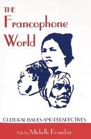 - The Francophone World: Cultural Issues and Perspectives (Francophone Cultures and Literatures, V. 20) - 9780820437392 - V9780820437392