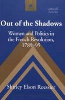 Roessler, Shirley Elson - Out of the Shadows - 9780820440125 - V9780820440125