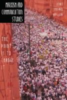 - Marxism and Communication Studies: The Point is to Change It (Media and Culture) - 9780820481265 - V9780820481265