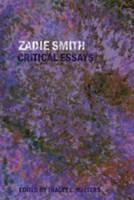 - Zadie Smith: Critical Essays - 9780820488066 - V9780820488066