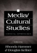 - Media/Cultural Studies: Critical Approaches - 9780820495262 - V9780820495262