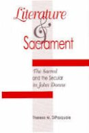 DiPasquale, Theresa M. - Literature and Sacrament - 9780820703091 - V9780820703091