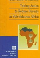 World Bank - Taking Action to Reduce Poverty in Sub-Saharan Africa - 9780821336984 - V9780821336984