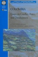 World Bank - Columbia: Essays on Conflict, Peace and Development (Conflict Prevention & Post-conflict Reconstruction) - 9780821346709 - KRF0018458