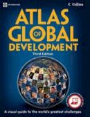 World Bank - Atlas of Global Development: A Visual Guide to the World's Greatest Challenges (World Bank Atlas) - 9780821385838 - V9780821385838