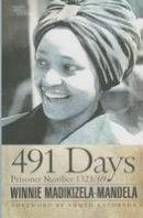 Madikizela-Mandela, Winnie - 491 Days: Prisoner Number 1323/69 (Modern African Writing Series) - 9780821421024 - V9780821421024