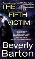 Barton, Beverly - FIFTH VICTIM, THE - 9780821781647 - KEX0265819