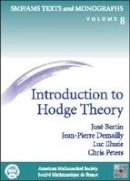 Demailly, J. P., Illusie, L., Peters, C. - Introduction to Hodge Theory - 9780821820407 - V9780821820407