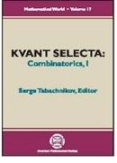 Tabachnikov, Serge - Kvant Selecta: Combinatorics I (Mathematical World) - 9780821821718 - V9780821821718