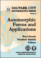 Peter Sarnak and Freydoon Shahidi - Automorphic Forms and Applications (Ias/ Park City Mathematics Series) - 9780821828731 - V9780821828731