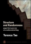 Tao, Terence - Structure and Randomness - 9780821846957 - V9780821846957