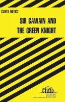 Gardner, John - Sir Gawain and The Green Knight (Cliffs Notes) - 9780822005155 - KCD0009601