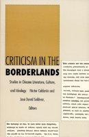 . Ed(s): Calderon, Hector; Saldivar, Jose David - Criticism in the Borderlands - 9780822311430 - V9780822311430