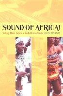 Meintjes, Louise - Sound of Africa! - 9780822330141 - V9780822330141