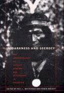 - In Darkness and Secrecy: The Anthropology of Assault Sorcery and Witchcraft in Amazonia - 9780822333456 - V9780822333456