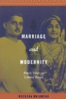 Majumdar, Rochona - Marriage and Modernity - 9780822344780 - V9780822344780