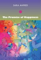 Ahmed, Sara - The Promise of Happiness - 9780822347255 - V9780822347255