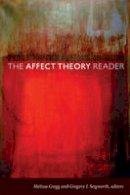 - The Affect Theory Reader - 9780822347767 - V9780822347767