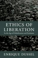 Dussel, Enrique - Ethics of Liberation - 9780822352129 - V9780822352129