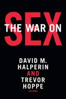 - The War on Sex - 9780822363675 - V9780822363675