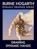 Hogarth, Burne - Drawing Dynamic Hands - 9780823013685 - V9780823013685