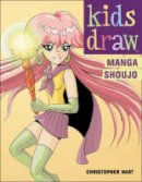 Hart, Chris - Kids Draw Manga Shoujo - 9780823026227 - V9780823026227
