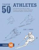 Ames, Lee J. - Draw 50 Athletes - 9780823085729 - V9780823085729