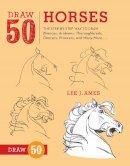 Ames, Lee J. - Draw 50 Horses - 9780823085811 - V9780823085811