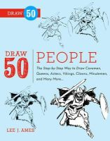 Ames, Lee J., Flessel, Creig - Draw 50 People: The Step-by-Step Way to Draw Cavemen, Queens, Aztecs, Vikings, Clowns, Minutemen, and Many More... - 9780823085965 - V9780823085965