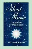 Johnston, William - Silent Music: The Science of Meditation (1350-1650.Women of the Reformation;1) - 9780823217755 - KRA0008466