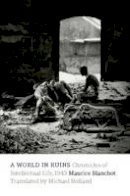Blanchot, Maurice - World in Ruins - 9780823267262 - V9780823267262