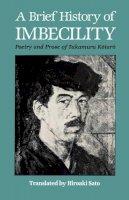 Kotaro, Takamura - Brief History of Imbecility - 9780824814564 - V9780824814564