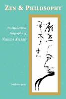 Yusa, Michiko - Zen and Philosophy: An Intellectual Biography of Nishida Kitarō - 9780824824594 - V9780824824594