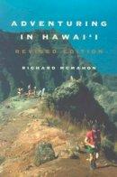 Richard McMahon - Adventuring in Hawai'i, Revised Edition - 9780824826932 - V9780824826932