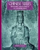 Wong, Dorothy C - Chinese Steles: Pre-Buddhist and Buddhist Use of a Symbolic Form - 9780824827830 - V9780824827830