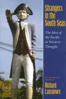 - Strangers in the South Seas: The Idea of the Pacific in Western Thought - 9780824830427 - V9780824830427