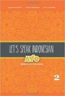 Rafferty, Ellen, Barnard, Erlin, Suharni, Lucy - Let's Speak Indonesian, Volume 2: Berbahasa Indonesia - 9780824834807 - V9780824834807